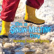 ON A SNOW-MELTING DAY by Buffy Silverman