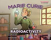 MARIE CURIE AND RADIOACTIVITY by Jordi Bayarri