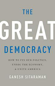 THE GREAT DEMOCRACY by Ganesh Sitaraman