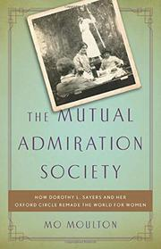 THE MUTUAL ADMIRATION SOCIETY by Mo Moulton