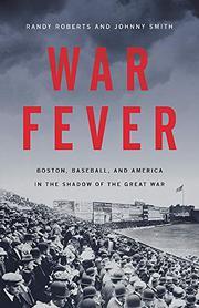 WAR FEVER by Randy Roberts