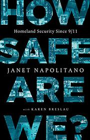 HOW SAFE ARE WE? by Janet Napolitano
