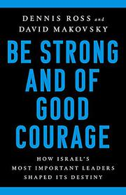 BE STRONG AND OF GOOD COURAGE by Dennis Ross