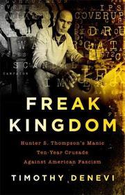 FREAK KINGDOM by Timothy Denevi