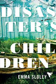 DISASTER'S CHILDREN by Emma Sloley