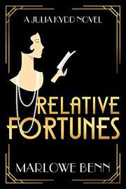 RELATIVE FORTUNES  by Marlowe Benn