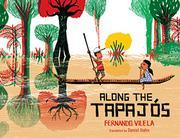 ALONG THE TAPAJÓS by Fernando Vilela
