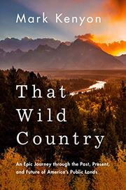 THAT WILD COUNTRY by Mark Kenyon