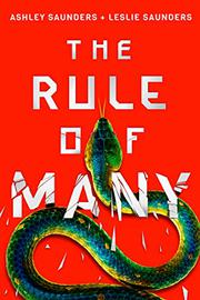 THE RULE OF MANY by Ashley Saunders
