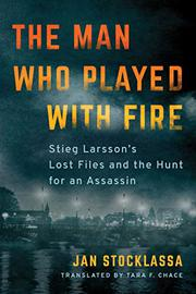 THE MAN WHO PLAYED WITH FIRE by Jan Stocklassa