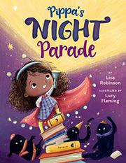 PIPPA'S NIGHT PARADE by Lisa Robinson