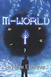 M-WORLD  by Stephen  Flanagan