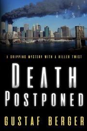 DEATH POSTPONED by Gustaf Berger