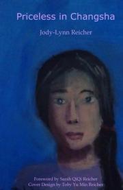PRICELESS IN CHANGSHA by Jody-Lynn Reicher