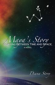 MAYA'S STORY by Diana Story