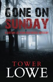 GONE ON SUNDAY by Tower Lowe