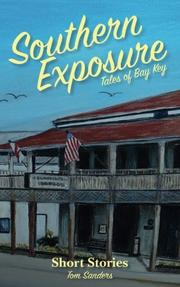 SOUTHERN EXPOSURE by Tom Sanders