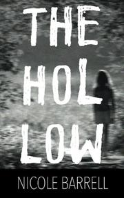 THE HOLLOW by Nicole  Barrell