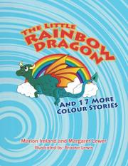THE LITTLE RAINBOW DRAGON  by Marion  Ireland