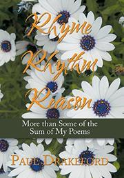 RHYME RHYTHM REASON by Paul  Drakeford