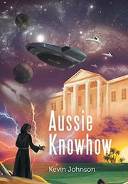 AUSSIE KNOWHOW by Kevin Johnson