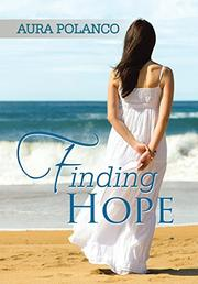 FINDING HOPE by Aura Polanco