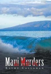 MAUI MURDERS by Kathy  Callahan