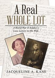 A REAL WHOLE LOT by Jacqueline A.  Kane