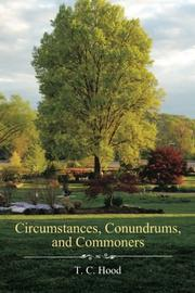 CIRCUMSTANCES, CONUNDRUMS, AND COMMONERS by T. C.  Hood