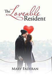 THE LOVEABLE RESIDENT by Mary A. Faderan