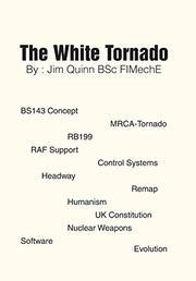 THE WHITE TORNADO by Jim  Quinn