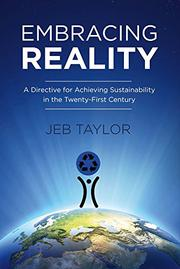 EMBRACING REALITY by Jeb Taylor