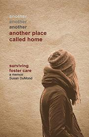 ANOTHER PLACE CALLED HOME by Susan  DuMond