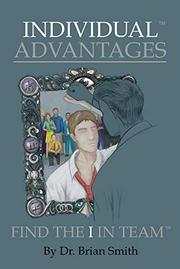 INDIVIDUAL ADVANTAGES by Brian  Smith