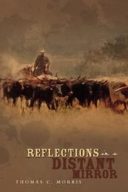 REFLECTIONS IN A DISTANT MIRROR by Thomas C.  Morris