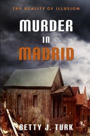 MURDER IN MADRID by Betty J. Turk