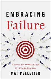 EMBRACING FAILURE by Mat  Pelletier