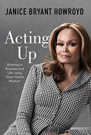 ACTING UP by Janice Bryant  Howroyd