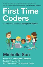 FIRST TIME CODERS by Michelle  Sun