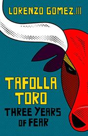 TAFOLLA TORO by Lorenzo Gomez