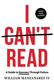 I CAN'T READ by William  Manzanares IV