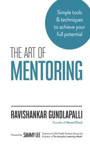 THE ART OF MENTORING by Ravishankar Gundlapalli