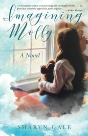 IMAGINING MOLLY by Sharyn Gale