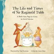 THE LIFE AND TIMES OF SIR REGINALD TUBB by David Schacker