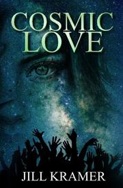 COSMIC LOVE by Jill Kramer
