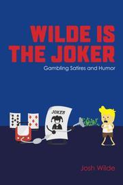 WILDE IS THE JOKER by Josh Wilde
