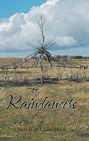 THE RAINDANCERS by Enole  Bellegarde