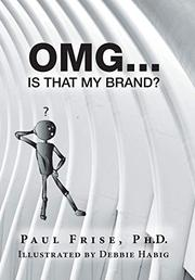 OMG…IS THAT MY BRAND? by Paul  Frise
