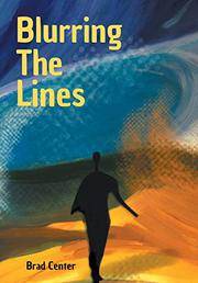 BLURRING THE LINES by Brad  Center