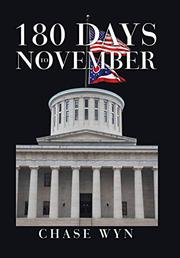 180 DAYS TO NOVEMBER by Chase  Wyn